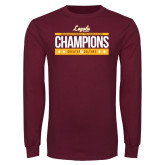 Maroon Long Sleeve T Shirt-Underdog Champs