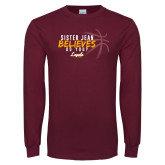 Maroon Long Sleeve T Shirt-Sister Jean Believes Do You