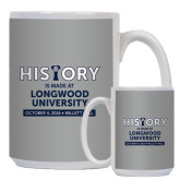 Full Color White Mug 15oz-History Is Made at Longwood University