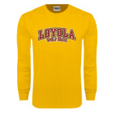 Gold Long Sleeve T Shirt-Loyola Wolf Pack Arched
