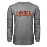 Grey Long Sleeve T Shirt-Loyola New Orleans Arched
