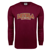 Maroon Long Sleeve T Shirt-Loyola Wolf Pack Arched