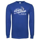 Royal Long Sleeve T Shirt-2019 NCAA DII National Champions