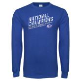 Royal Long Sleeve T Shirt-2019 Womens Basketball National Champions