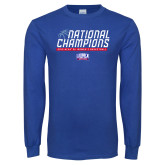 Royal Long Sleeve T Shirt-2019 Womens Basketball NCAA DII National Champions