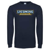Navy Long Sleeve T Shirt-Lycoming Basketball