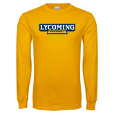 Gold Long Sleeve T Shirt-Lycoming Football
