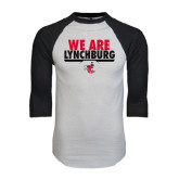 White/Black Raglan Baseball T-Shirt-We Are Lynchburg