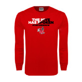Red Long Sleeve T Shirt-The Hive Has Spoken