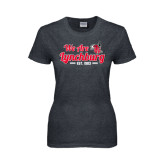 Ladies Dark Heather T Shirt-We Are Lynchburg Est 1903
