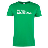 Ladies Kelly Green T Shirt-We Are Marshall
