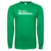 Kelly Green Long Sleeve T Shirt-We Are Marshall