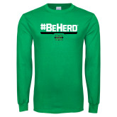Kelly Green Long Sleeve T Shirt-BeHerd