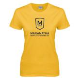 Ladies Gold T Shirt-Maranatha Baptist University
