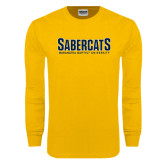 Gold Long Sleeve T Shirt-Sabercats Maranatha Word Mark