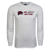 White Long Sleeve T Shirt-Our Team Our Shore