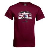 Maroon T Shirt-2013 Bowling National Champions
