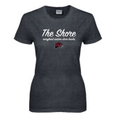 Ladies Dark Heather T Shirt-The Shore Script