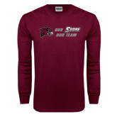 Maroon Long Sleeve T Shirt-Our Team Our Shore