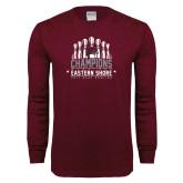 Maroon Long Sleeve T Shirt-2017 MEAC Bowling Champions Pins