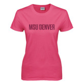 Ladies Fuchsia T Shirt-MSU Denver Glitter Hot Pink Glitter