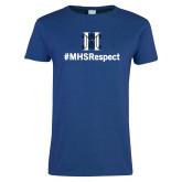 Ladies Royal T Shirt-Hashtag MHS Respect
