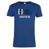 Ladies Royal T Shirt-Sister
