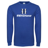 Royal Long Sleeve T Shirt-Hashtag MHS Honor