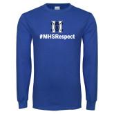 Royal Long Sleeve T Shirt-Hashtag MHS Respect