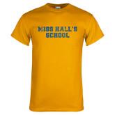 Gold T Shirt-Miss Halls School Distressed