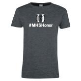Ladies Dark Heather T Shirt-Hashtag MHS Honor