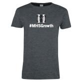 Ladies Dark Heather T Shirt-Hashtag MHS Growth