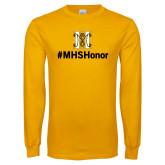 Gold Long Sleeve T Shirt-Hashtag MHS Honor