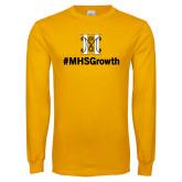 Gold Long Sleeve T Shirt-Hashtag MHS Growth
