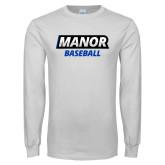 White Long Sleeve T Shirt-Manor Baseball