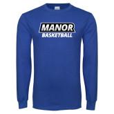 Royal Long Sleeve T Shirt-Manor Basketball