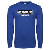 Royal Long Sleeve T Shirt-Manor Soccer