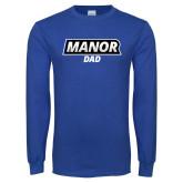Royal Long Sleeve T Shirt-Manor Dad