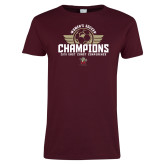 Ladies Maroon T Shirt-2019 Womens Soccer Champs