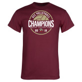 Maroon T Shirt-2019 Volleyball Champs