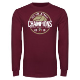 Maroon Long Sleeve T Shirt-2019 Volleyball Champs