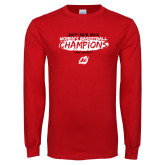 Red Long Sleeve T Shirt-2018 Womens Basketball Champions
