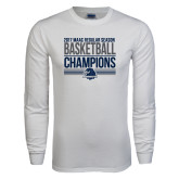 White Long Sleeve T Shirt-2017 MAAC Regular Season Basketball Champions Stacked