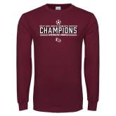Maroon Long Sleeve T Shirt-2017 Soccer Champions