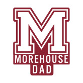 Dad Decal-Morehouse Dad, 6 inches wide