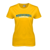 Ladies Gold T Shirt-Arched Misericordia Cougars Wordmark