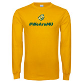 Gold Long Sleeve T Shirt-We are MU
