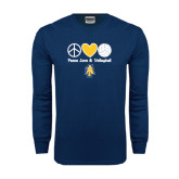 Navy Long Sleeve T Shirt-Peace Love Volleyball