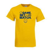 Gold T Shirt-Tennis Game Set Match