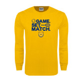 Gold Long Sleeve T Shirt-Tennis Game Set Match